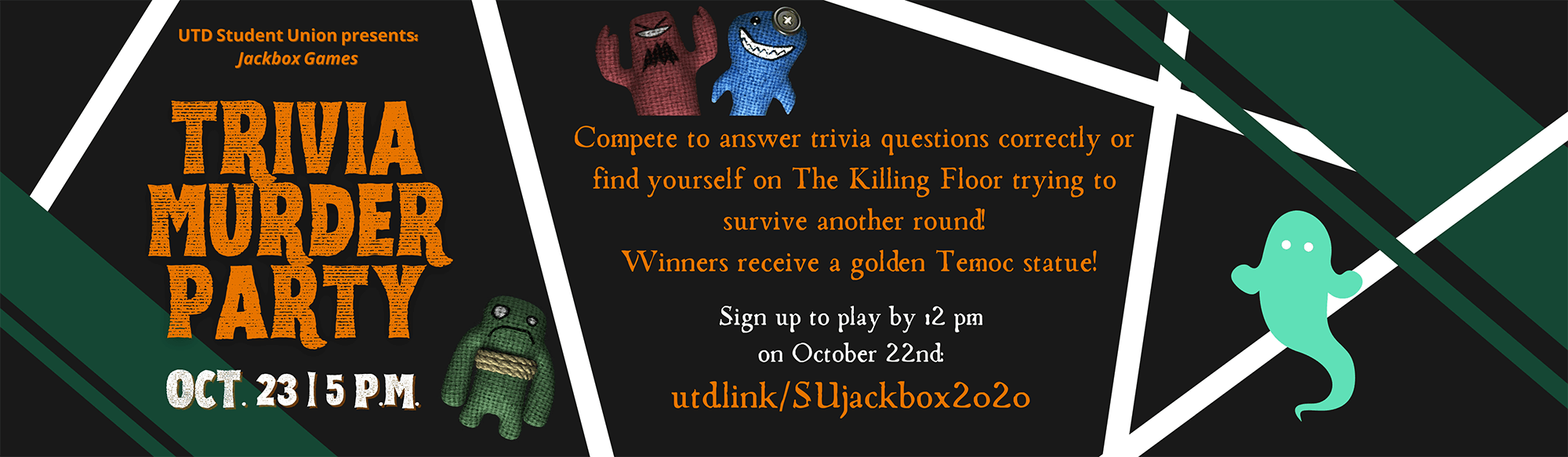 Student Union Trivia Murder Party October 23 5 p.m. Click to sign-up.